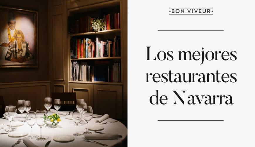 Los mejores restaurantes de Navarra
