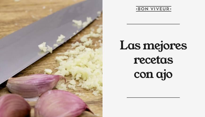 Las mejores recetas con ajo