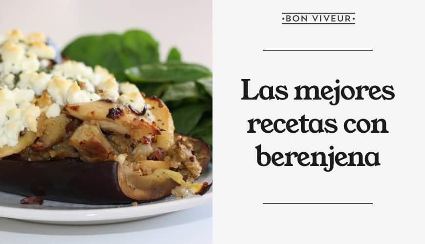 Las mejores recetas con berenjena