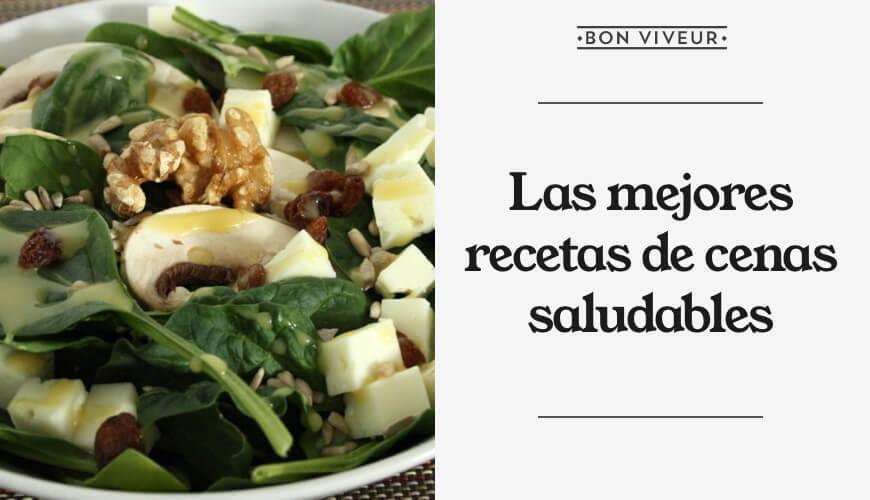 Las mejores recetas de cenas saludables