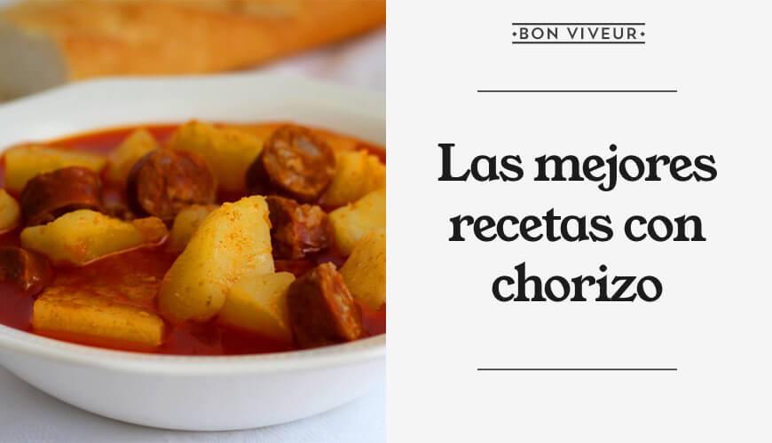 Las mejores recetas con chorizo
