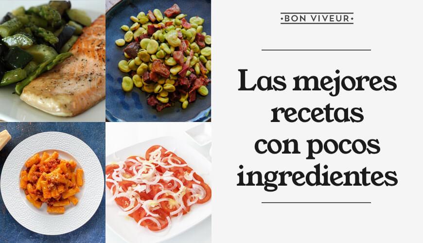 Las mejores recetas fáciles y rápidas con pocos ingredientes