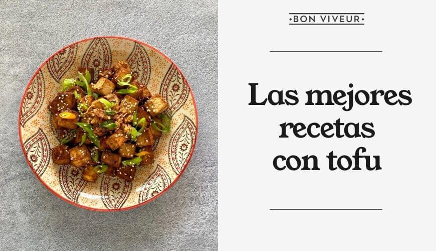 Las mejores recetas con tofu