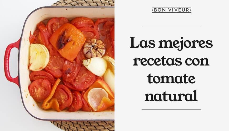 Recetas con tomate natural