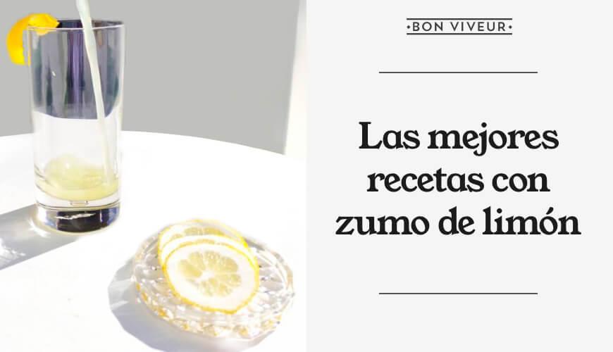 Las mejores recetas con zumo de limón