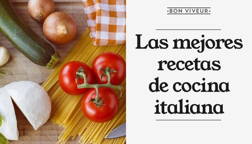 Las mejores recetas de cocina italiana