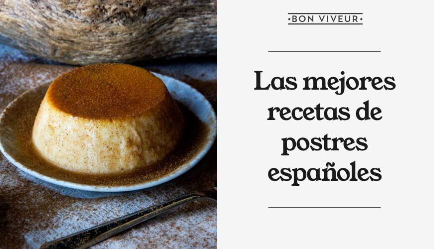 Las mejores recetas de postres caseros tradicionales españoles
