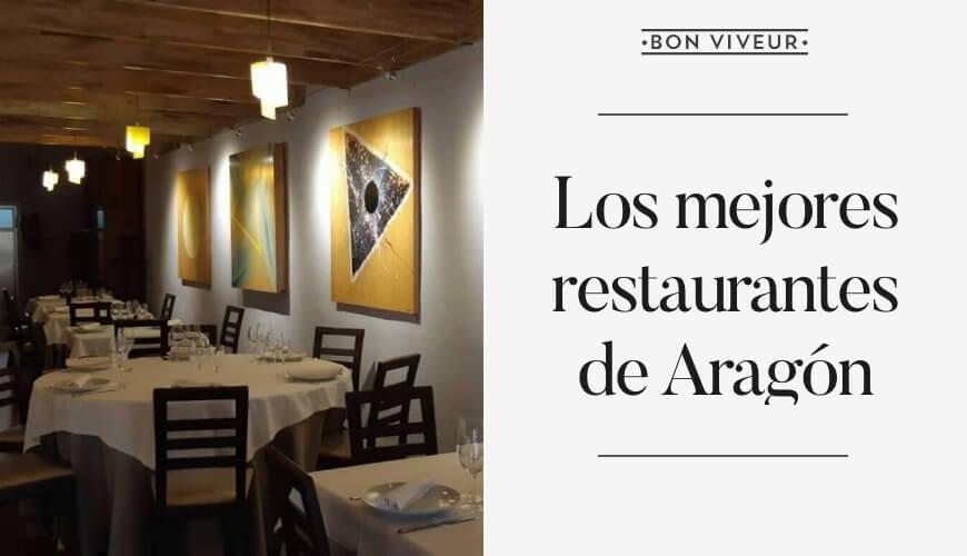 Los mejores restaurantes de Aragón