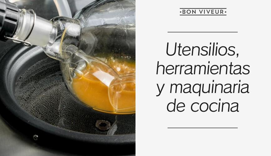 Utensilios, herramientas y maquinaria de cocina
